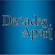Decades Apart
