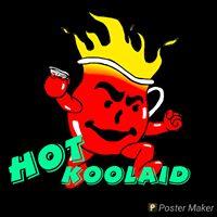 Hot Koolaid